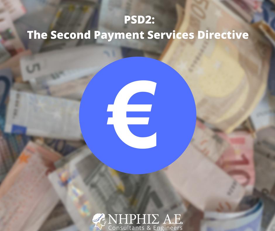 PSD2: Τι είναι η Δεύτερη Οδηγία Υπηρεσιών Πληρωμών (Payment Services Directive)