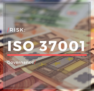 ISO 37001:2016 Τι είναι, πως βοηθάει στην καταπολέμηση της δωροδοκίας και πως βελτιώνει την εταιρική διακυβέρνηση.